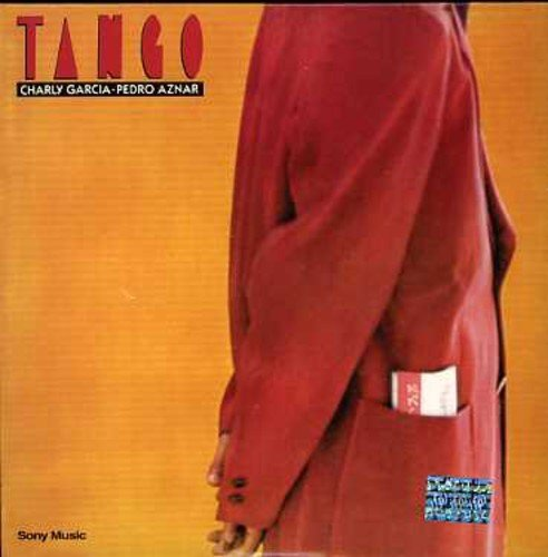 Tango by Charly Garcia & Pedro Aznar (2005-05-03)