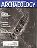 img - for Archaeology 2012 May/June - Mapping Titanic: The New Frontier of Underwater Archaeology book / textbook / text book