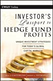 img - for Investor's Passport to Hedge Fund Profits: Unique Investment Strategies for Today's Global Capital Markets (Wiley Trading) book / textbook / text book