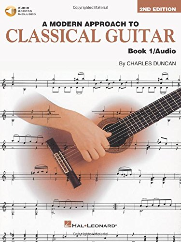 CLASSICAL GUITAR, MODERN APPROACH (Book1 + CD) (Modern Approach to Classical Guitar)