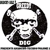 Greedy Dig Presents Anarcho-Techno Vol 2 - EPby Political Baddie