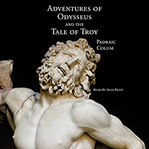 Adventures of Odysseus and the Tale of Troy Audiobook