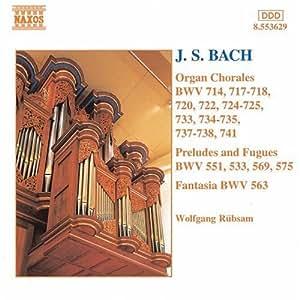 Organ Chorales Preludes & Fugues