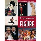 Finishing the Figure: Doll Costuming, Embellishments, Accessories ~ Susanna Oroyan