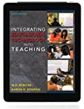 Integrating Educational Technology into Teaching Plus MyEducationLab with Pearson eText -- Access Card Package (6th Edition)