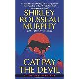 Cat Pay the Devil: A Joe Grey Mystery (Joe Grey Mysteries) ~ Shirley Rousseau Murphy