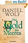 Das Gold des Meeres: Historischer Rom...