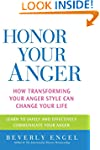Honor Your Anger: How Transforming Yo...