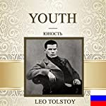 Youth [Russian Edition] | Leo Tolstoy
