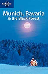 Munich Bavaria and the Black Forest by Lonely Planet Di