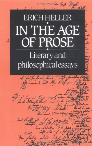 In the Age of Prose: Literary and Philosophical Essays