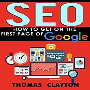SEO: How to Get on the First Page of Google Audiobook