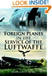 Foreign Planes in the Service of the...