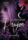 La promesse de Dragon : Maison de la Nuit inédit