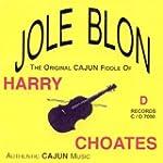 Jole Blon: The Original Cajun Fiddle...