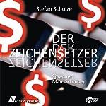 Der Zeichensetzer | Stefan Schulze