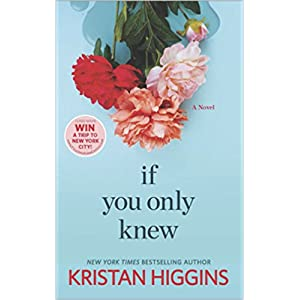 If Only You Knew by Kristan Higgins