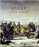 Eylau : 8 février 1807, la charge héroïque