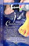 img - for Childhood Disorders of the Foot and Lower Limb (Human Anatomy and Physiology) book / textbook / text book
