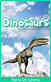 Dinosaurs: Children Pictures Book and Fun Facts About Dinosaurs