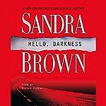 Hello, Darkness | Sandra Brown