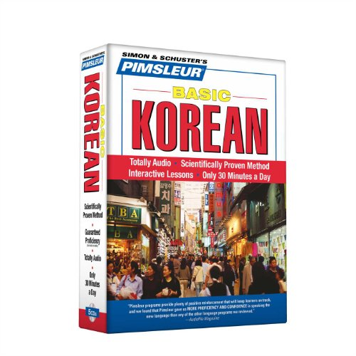 Korean, Basic: Learn to Speak and Understand Korean with Pimsleur Language Programs