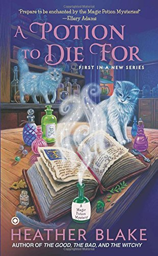 Image of A Potion to Die For: A Magic Potion Mystery