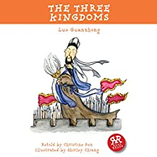 The Three Kingdoms (       ABRIDGED) by Luo Guanzhong, Christine Sun Narrated by Michelle Tate