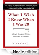 What I Wish I Knew When I Was 20 [Edizione Kindle]