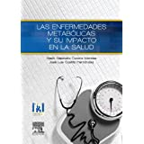 Las enfermedades metabólicas y su impacto en la salud, 1e