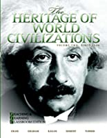 The Heritage of World Civilizations Teaching and by Craig