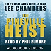 The Pineville Heist | [Lee Chambers]