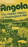 Angola: The Hidden History of Washingtons War