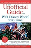 img - for The Unofficial Guide to Walt Disney World with Kids (Unofficial Guides) 5th (fifth) Edition by Sehlinger, Bob, Opsomer, Liliane, Testa, Len published by John Wiley & Sons (2007) book / textbook / text book