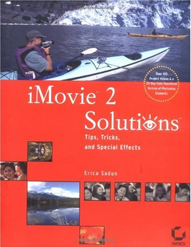 iMovie2 Solutions: Tips, Tricks, & Special Effects