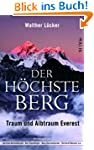 Der hchste Berg: Traum und Albtraum...