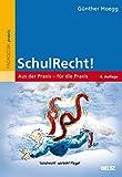 SchulRecht!: Aus der Praxis - für die Praxis (Beltz Praxis)
