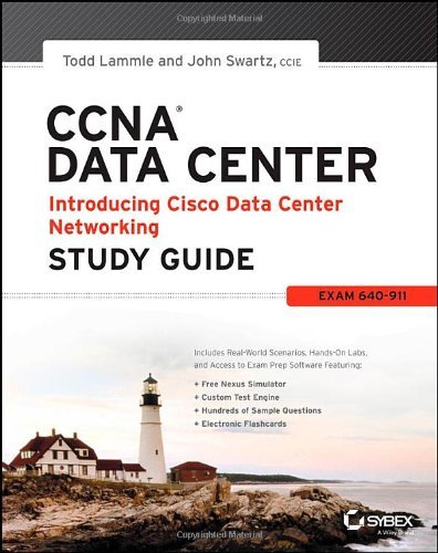 By Todd Lammle - Ccna Data Center - Introducing Cisco Data Center Networking Study Guide: Exam 640-911 (Stg) (5/18/13)