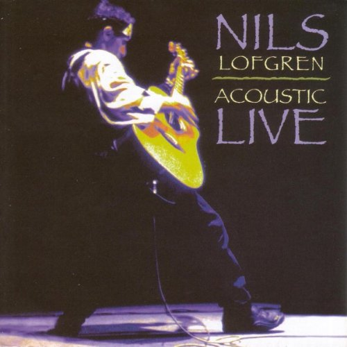 Nils Lofgren - Acoustic Live