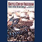 Battle Cry of Freedom: Volume 1 | James M. McPherson