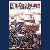 Battle Cry of Freedom: Volume 1 | [James M. McPherson]