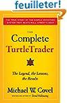 The Complete TurtleTrader: The Legend...