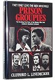 Prison Groupies
