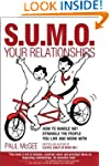 S.U.M.O. Your Relationships: How to H...