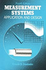 Measurement Systems Application and Design by Ernest Doebelin