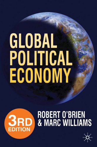 Global Political Economy, 3rd Edition: Evolution and...