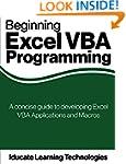 Beginning Excel VBA Programming: A co...
