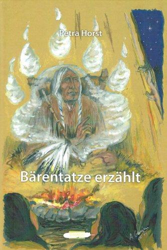Buch: Bärentatze erzählt von Petra Horst