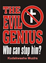 The Evil Genius: Who Can Stop Him?