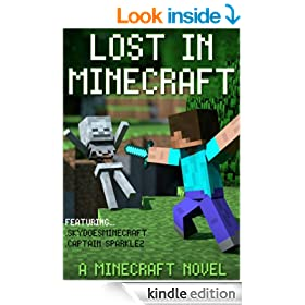 Lost In Minecraft: A Minecraft Novel Ft Sky and Captain Sparklez